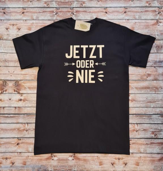 """Herren T-Shirt """"Jetzt oder nie"""""""